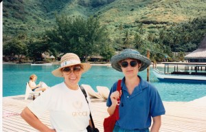 Sam and me in Tahiti, a special time